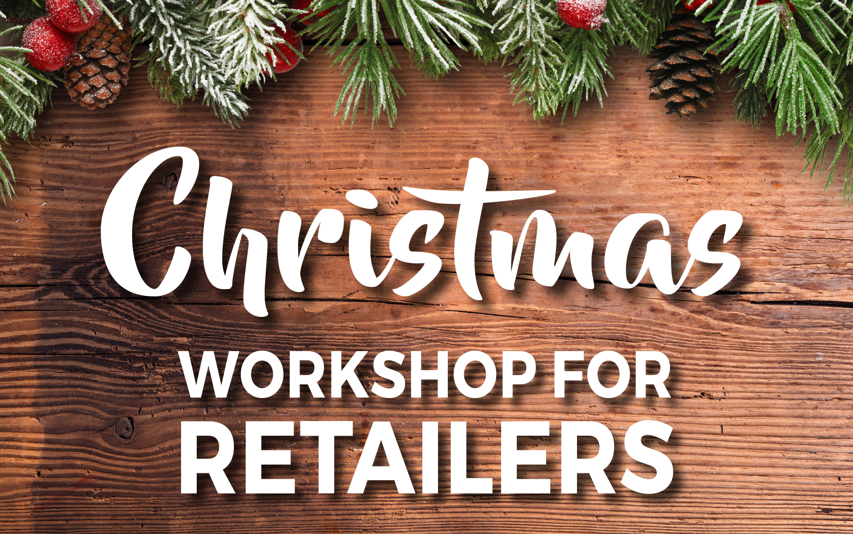 Christmas Workshop for Retailers small.jpg